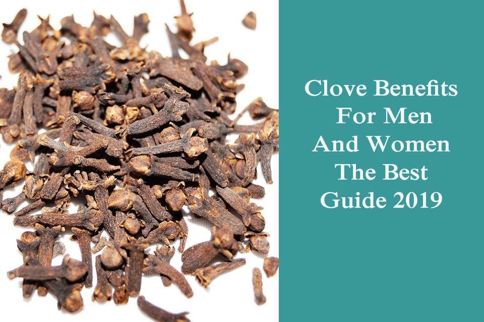 Clove Benefits For Men